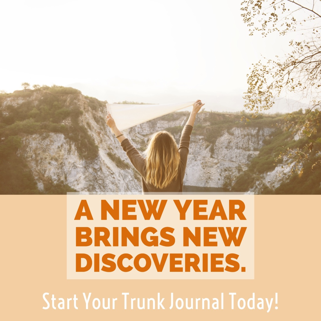New Year - Start Trunk Journal Today